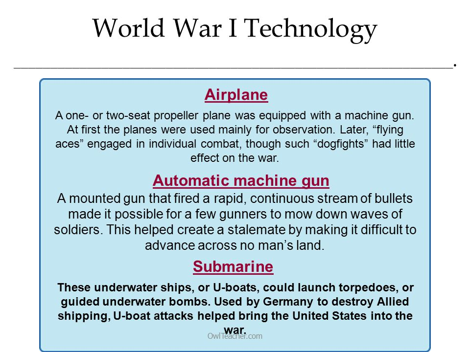 World War I Technology OwlTeacher.com _____________________________________________________________.