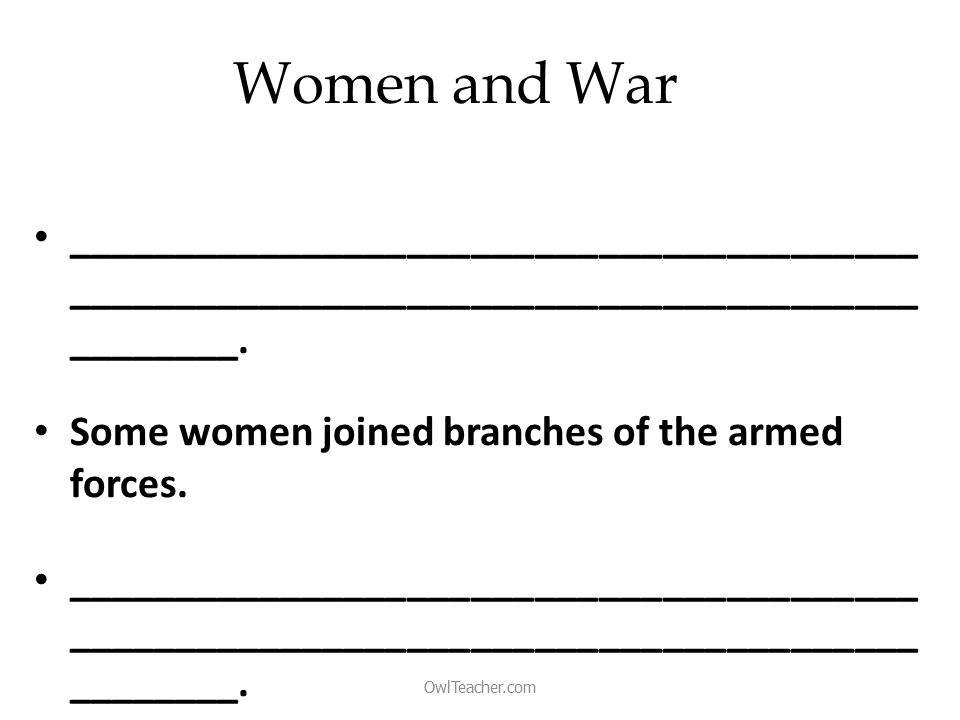 Women and War ________________________________________ ________________________________________ ________.