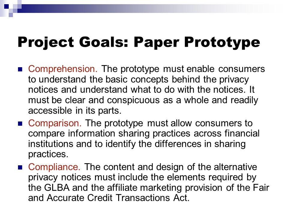Project Goals: Paper Prototype Comprehension.