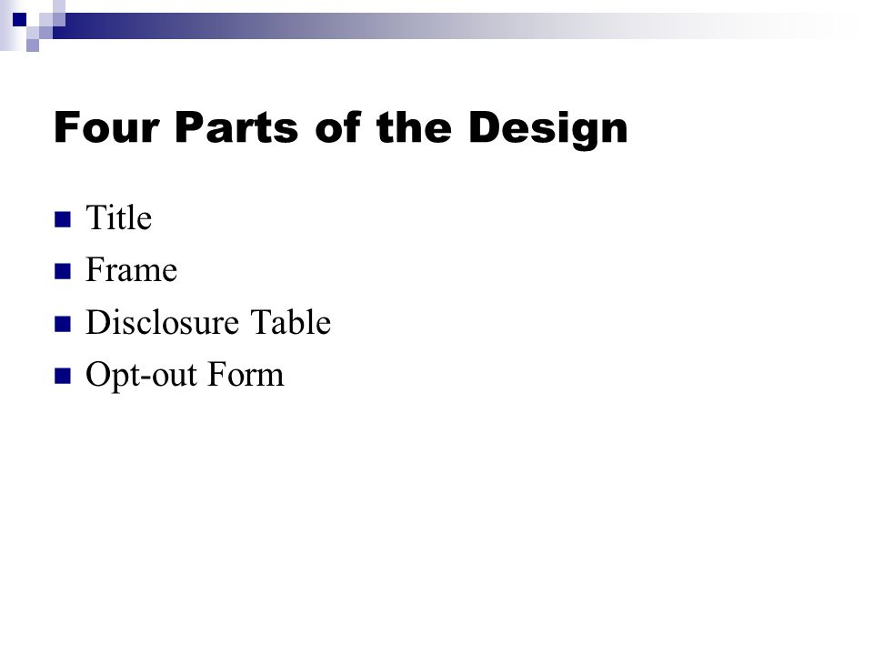 Four Parts of the Design Title Frame Disclosure Table Opt-out Form