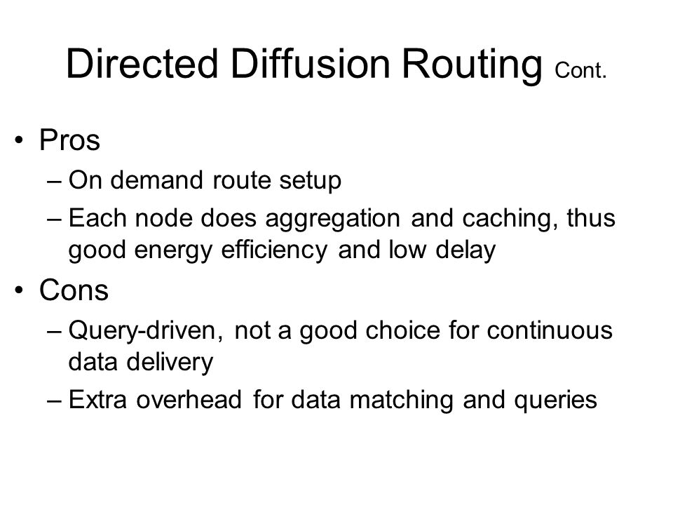 Directed Diffusion Routing Cont.