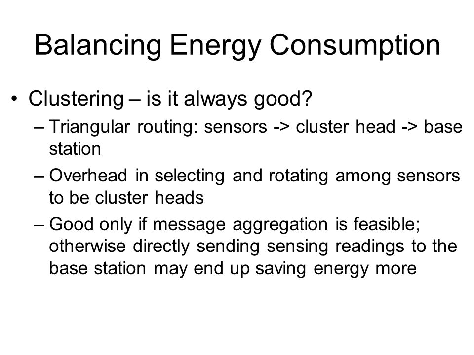 Balancing Energy Consumption Clustering – is it always good.