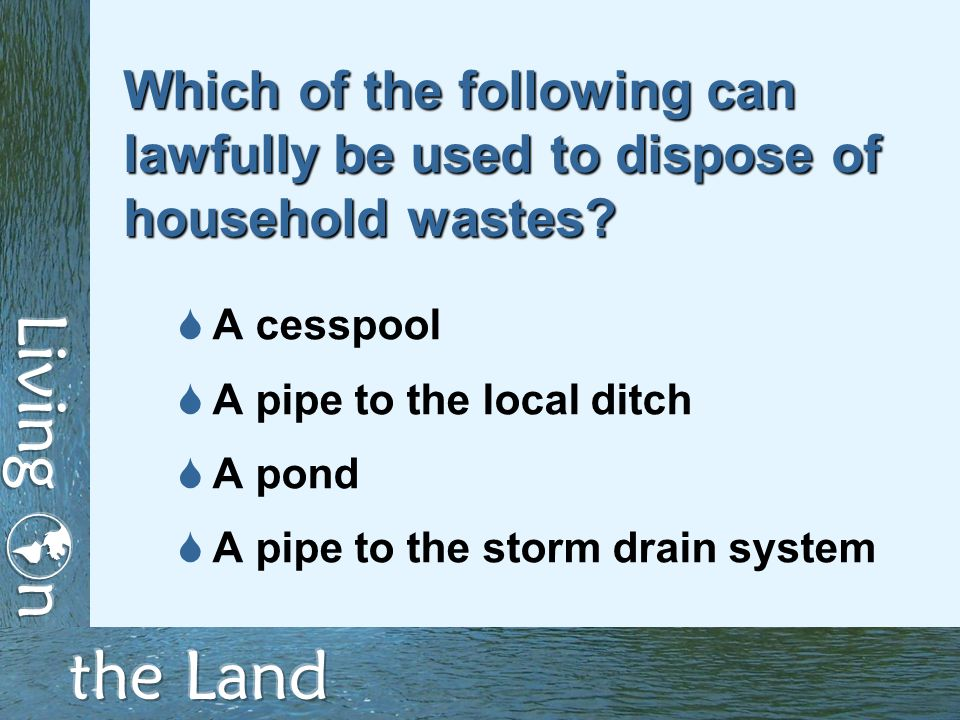Tips to keep your septic system working well  Avoid using your garbage disposal to process large quantities of wastes  Regularly pump out the septic tank and inspect the physical components of the system  Don't park or drive over the leach field