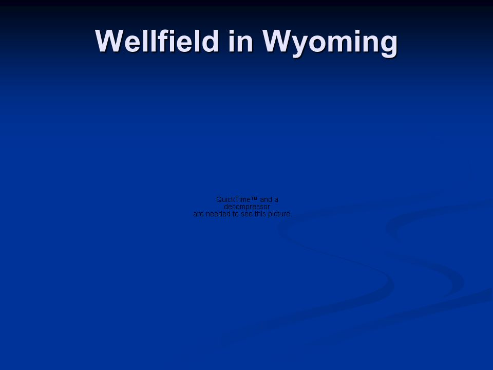 Wellfield in Wyoming