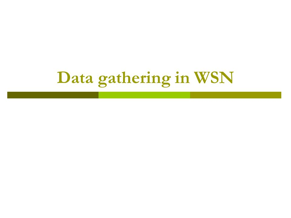 Data gathering in WSN