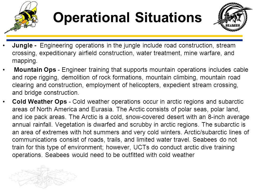 Operational Situations Jungle - Engineering operations in the jungle include road construction, stream crossing, expeditionary airfield construction,