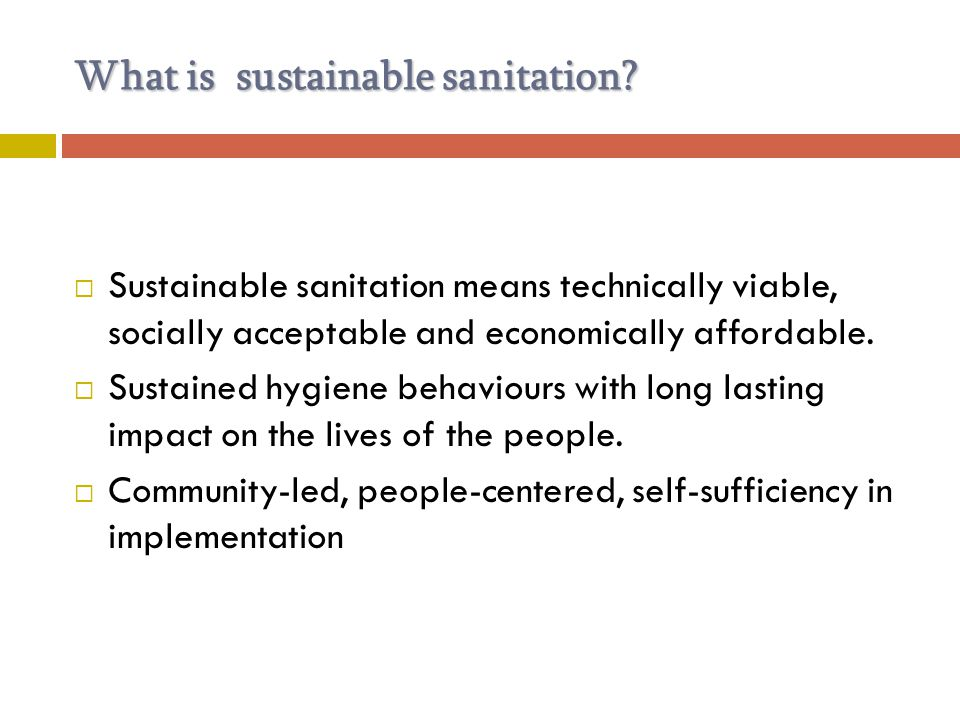 What is sustainable sanitation.