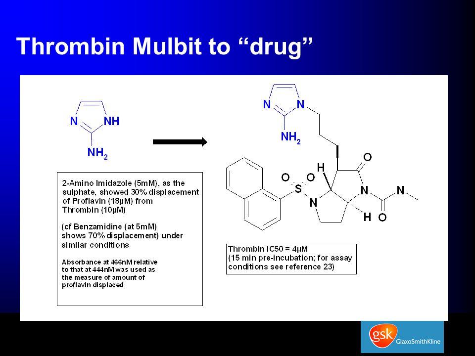"Thrombin Mulbit to ""drug"""