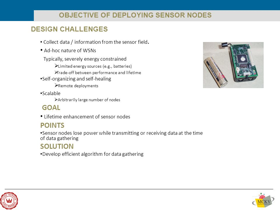 Collect data / information from the sensor field.