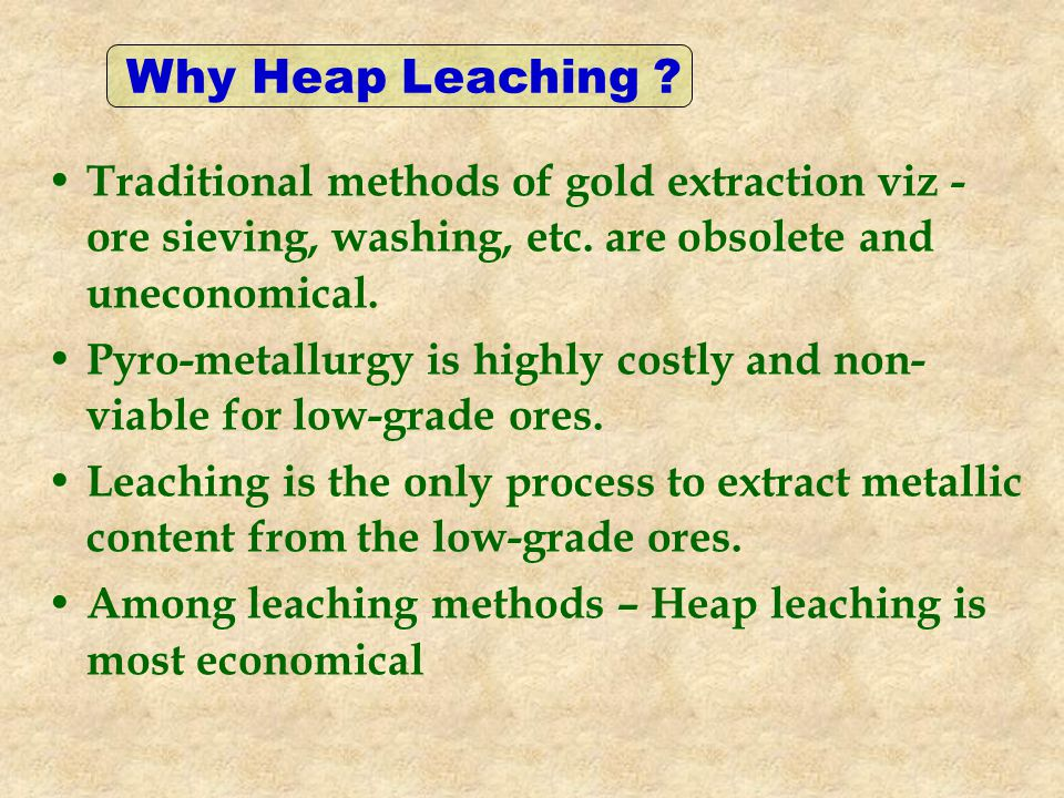 Traditional methods of gold extraction viz - ore sieving, washing, etc.