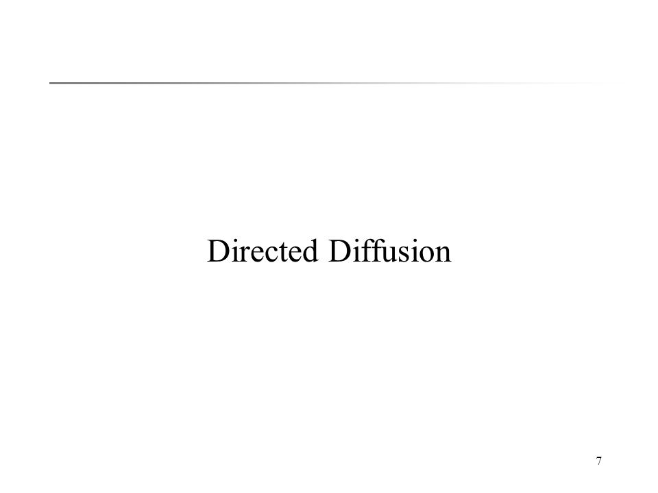 7 Directed Diffusion
