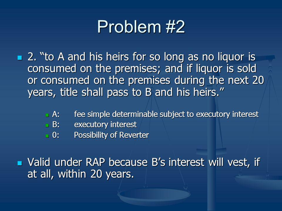 Problem #2 2.