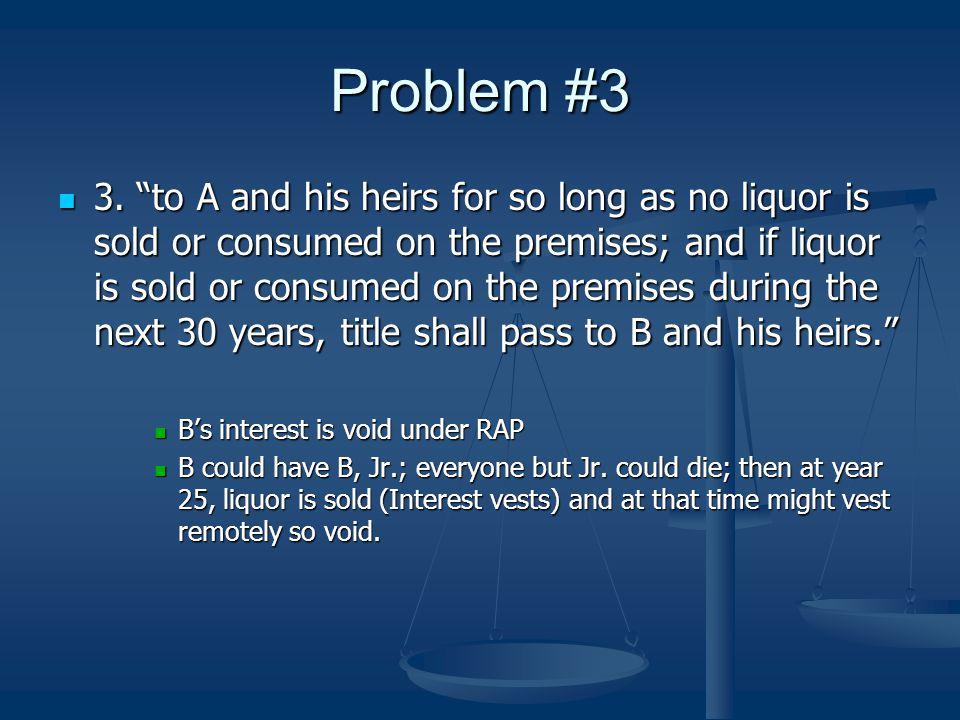 Problem #3 3.