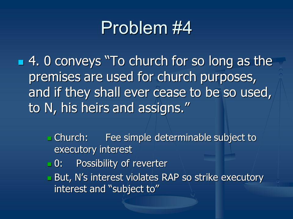 Problem #4 4.