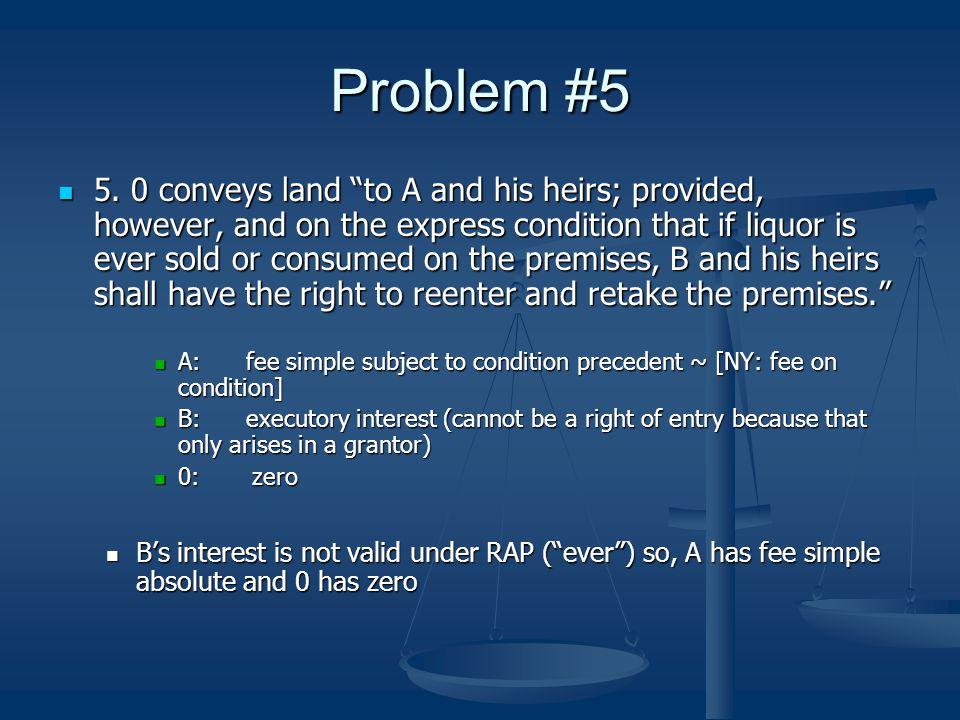 Problem #5 5.