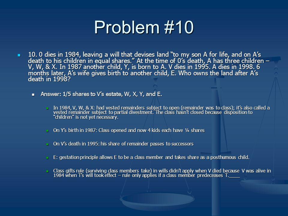 Problem #10 10.