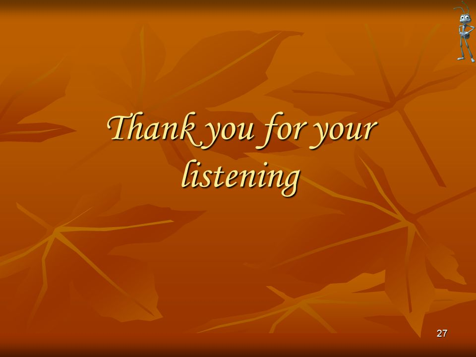 Thank you for your listening 27