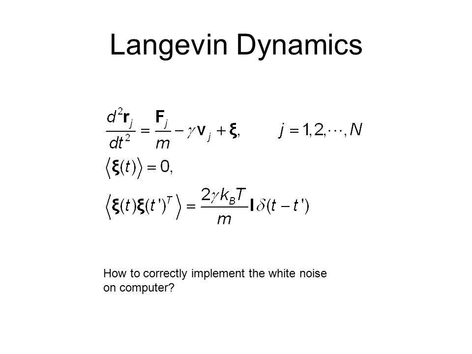 Langevin Dynamics How to correctly implement the white noise on computer?