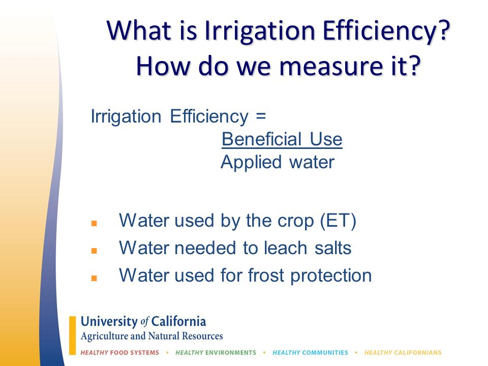 What is Irrigation Efficiency. How do we measure it.