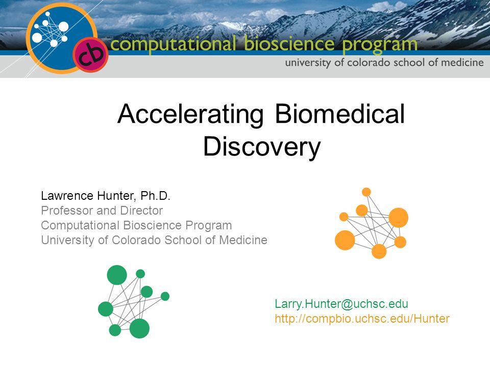 Lawrence Hunter, Ph.D.