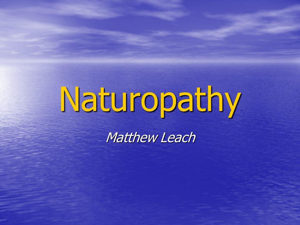 Naturopathy Matthew Leach
