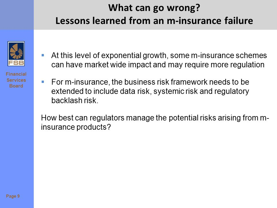 Financial Services Board What can go wrong? Lessons learned from an m-insurance failure  At this level of exponential growth, some m-insurance scheme