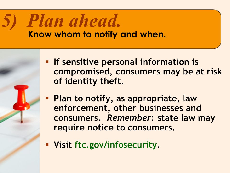  If sensitive personal information is compromised, consumers may be at risk of identity theft.