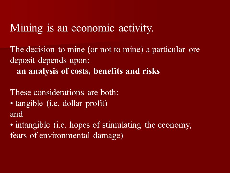 Mining is an economic activity.
