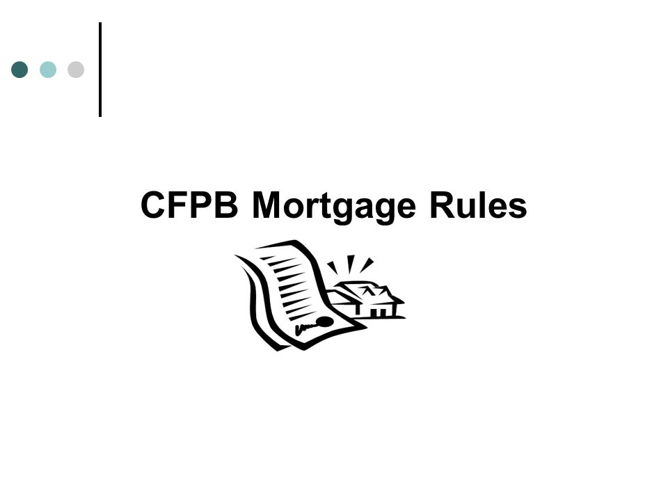 CFPB Mortgage Rules