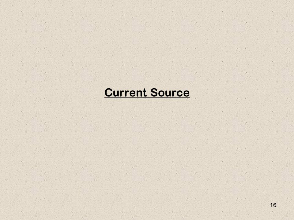 16 Current Source