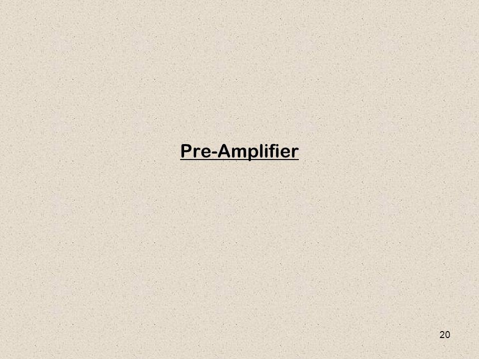 20 Pre-Amplifier