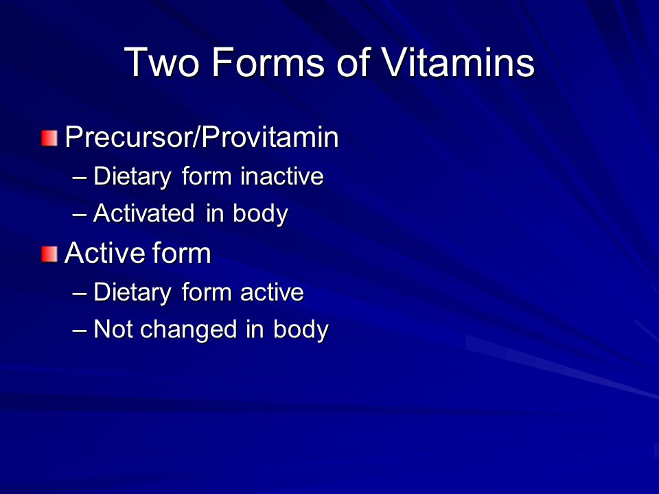 Sources of Vitamin A Preformed –Liver, fish oils, fortified milk, eggs –Contributes to half of vitamin A intake in North America Provitamin –Dark leafy green, yellow-orange vegetables/fruits; carrots, spinach and other greens, winter squash, sweet potatoes, broccoli, mangoes, cantaloupe, peaches and apricots –Contributes to half of all the vitamin A intake