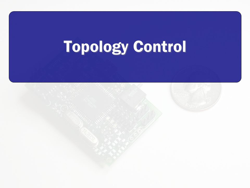 Topology Control