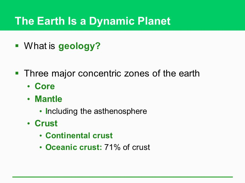 The Earth Is a Dynamic Planet  What is geology.