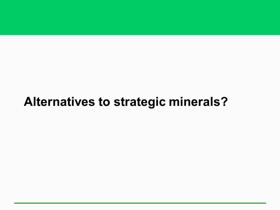Alternatives to strategic minerals?