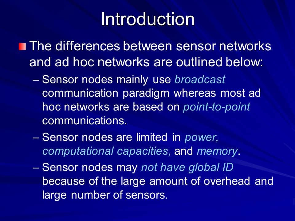 Sensor network topology Pre-deployment and deployment phase – –Sensor nodes can be either thrown in mass or placed one by one in the sensor field.