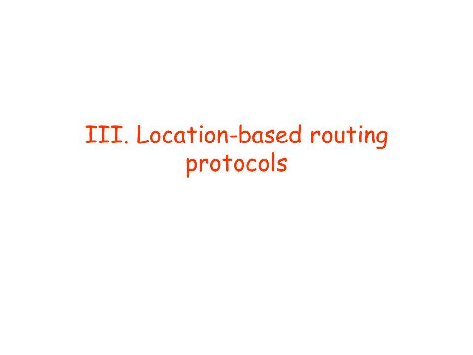 III. Location-based routing protocols