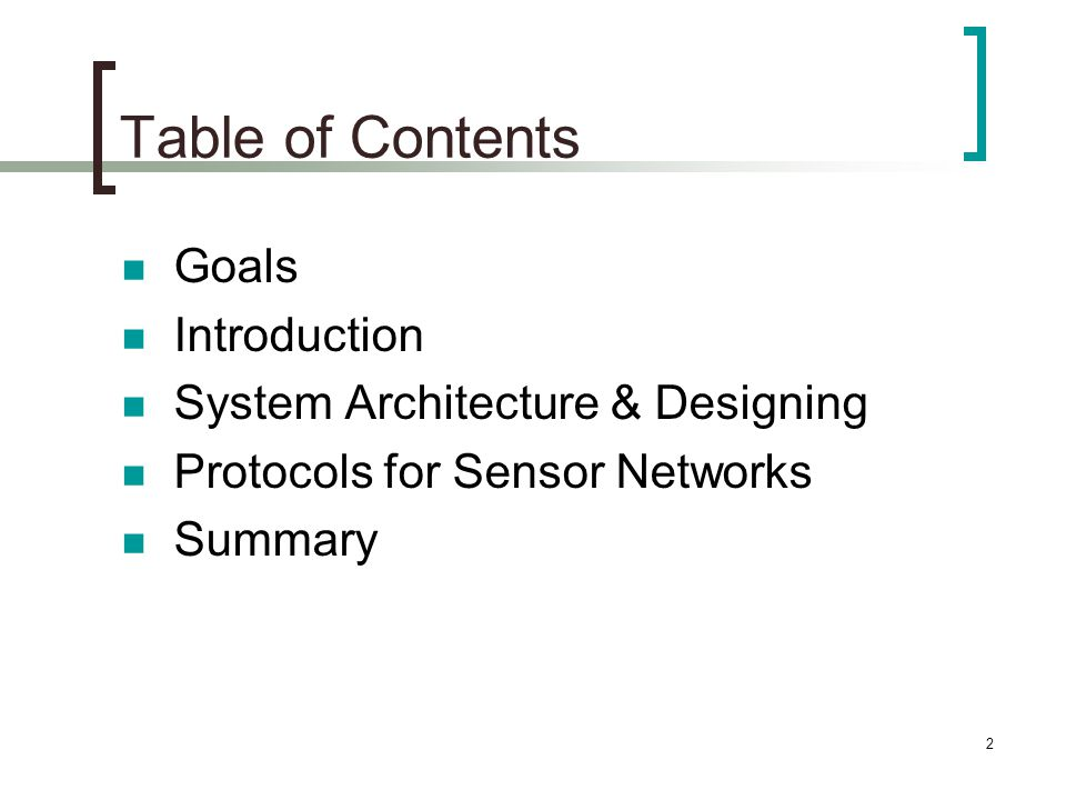 3 Goals A survey of recent routing protocols for sensor networks Classification of these protocols