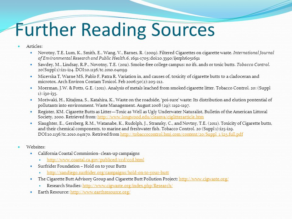 Further Reading Sources Articles: Novotny, T.E, Lum, K., Smith, E., Wang, V., Barnes, R.