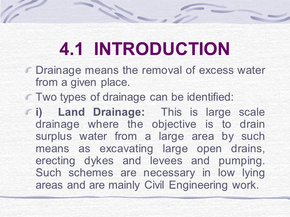 CHAPTER FOUR: DRAINAGE & DESIGN OF DRAINAGE SYSTEMS