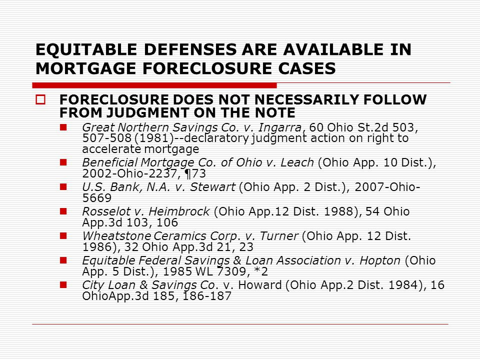 EQUITABLE DEFENSES ARE AVAILABLE IN MORTGAGE FORECLOSURE CASES  FORECLOSURE DOES NOT NECESSARILY FOLLOW FROM JUDGMENT ON THE NOTE Great Northern Savi