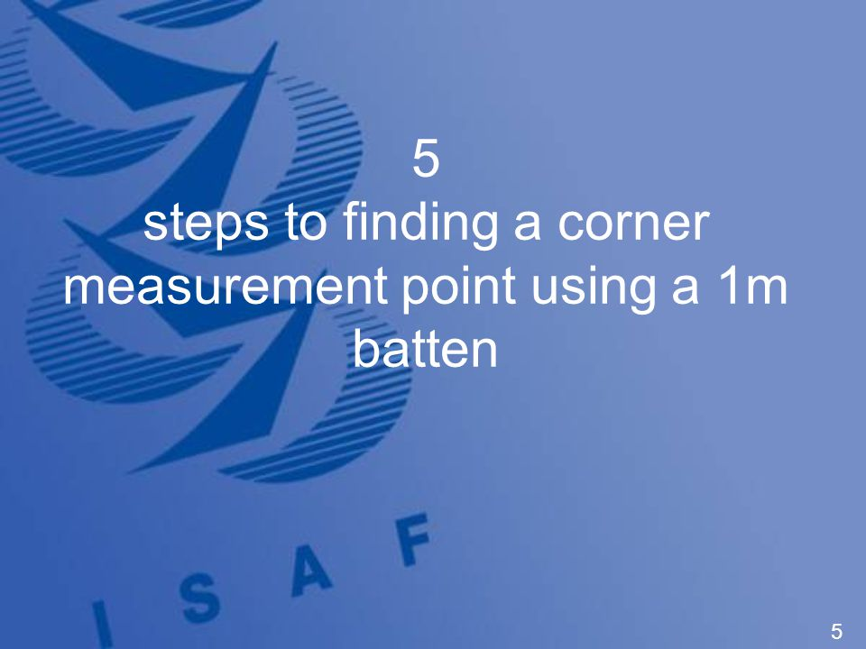 5 5 steps to finding a corner measurement point using a 1m batten
