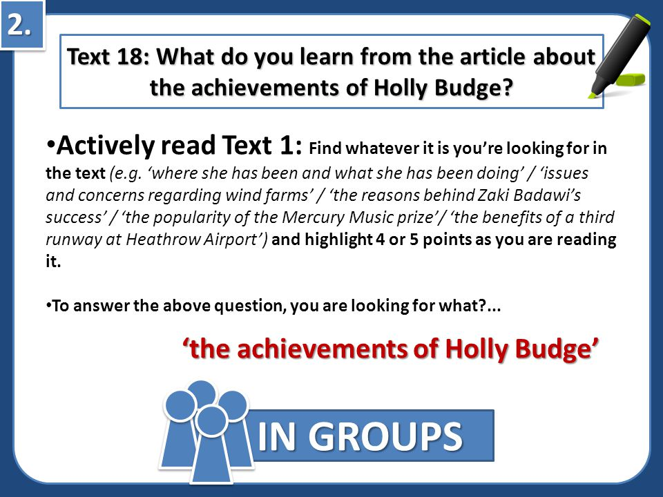 2.2.IN GROUPS Actively read Text 1: Find whatever it is you're looking for in the text (e.g.