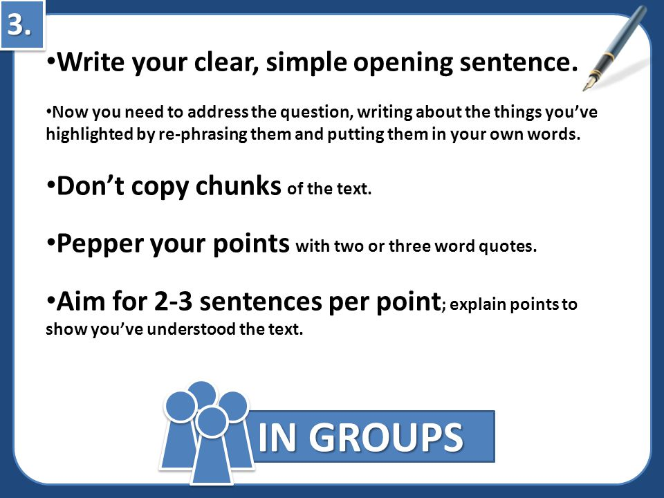 3.3.IN GROUPS Write your clear, simple opening sentence.