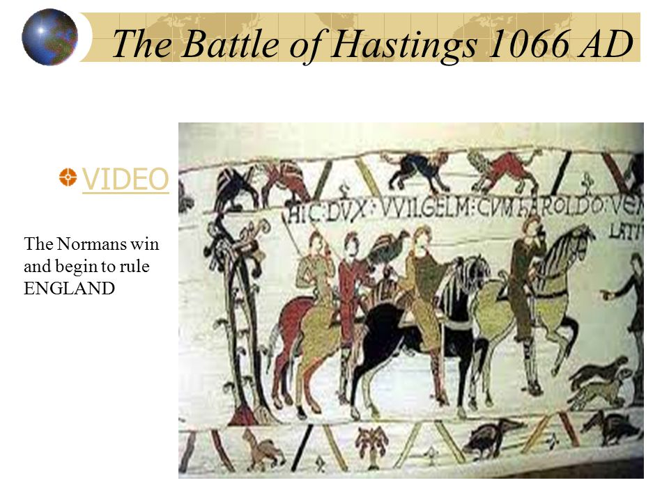 The Battle of Hastings 1066 AD VIDEO The Normans win and begin to rule ENGLAND