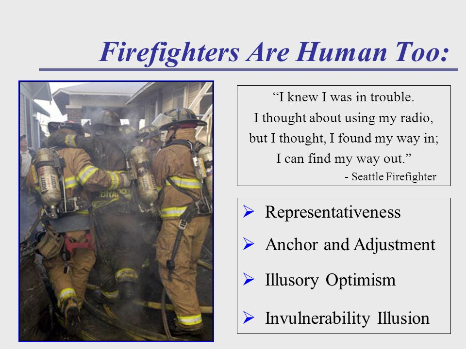 Firefighters Are Human Too: I knew I was in trouble.