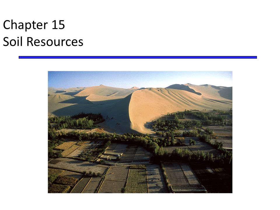 Chapter 15 Soil Resources