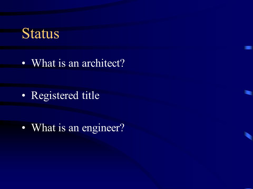 Status What is an architect Registered title What is an engineer
