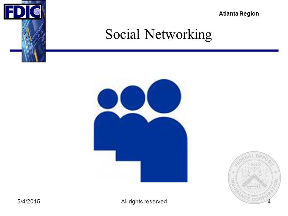 Atlanta Region 5/4/2015All rights reserved4 Social Networking