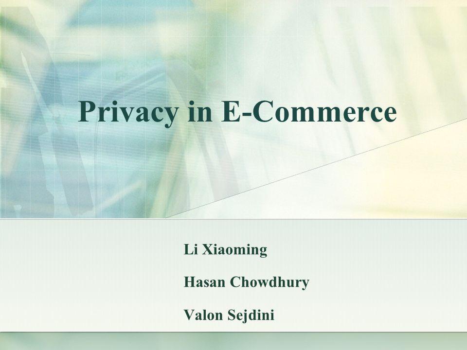 Privacy in eCommerce Sub Topics 1.A Case study 2.